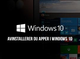 Slik fjerner og avinstallerer du apper i Windows 10